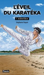 Karatéka 1  L'éveil du karatéka