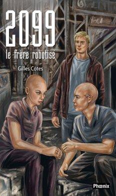 2099 le frère robotisé