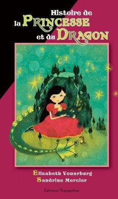 Histoire de la Princesse et du Dragon