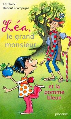Léa, le grand monsieur et la pomme bleue