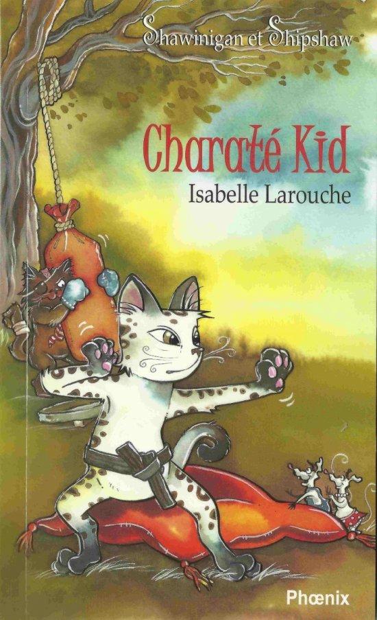 Shawinigan et Shipshaw 5 : Charaté Kid