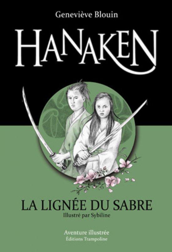 Hanaken 1 : La Lignée du sabre