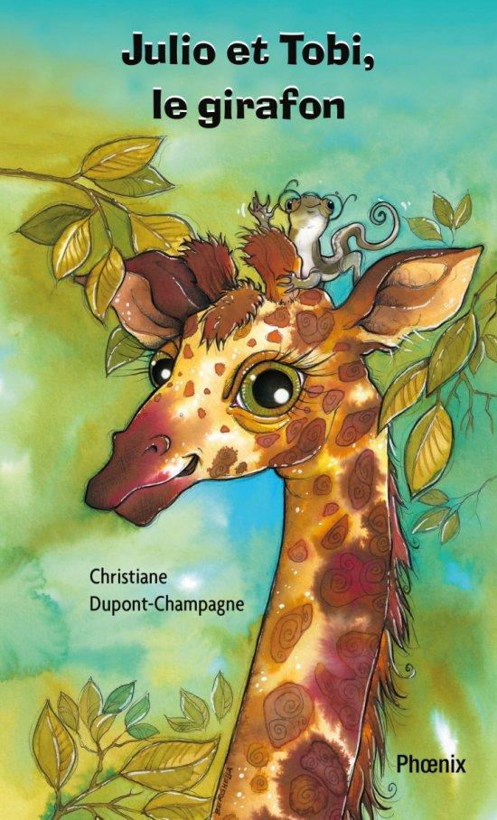 Julio 2 : Julio et Tobi, le girafon