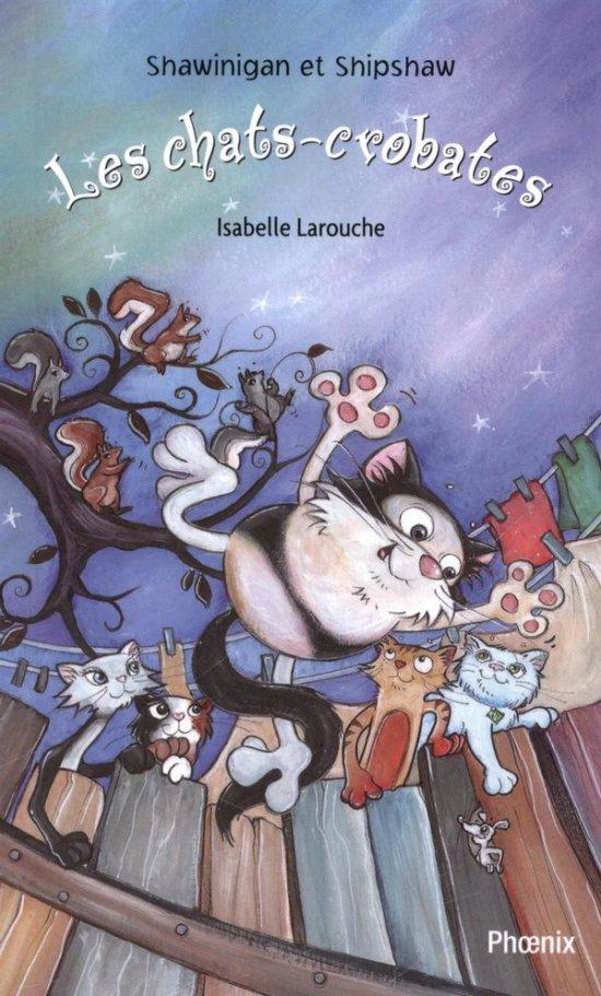 Shawinigan et Shipshaw 6 : Les chats-crobates