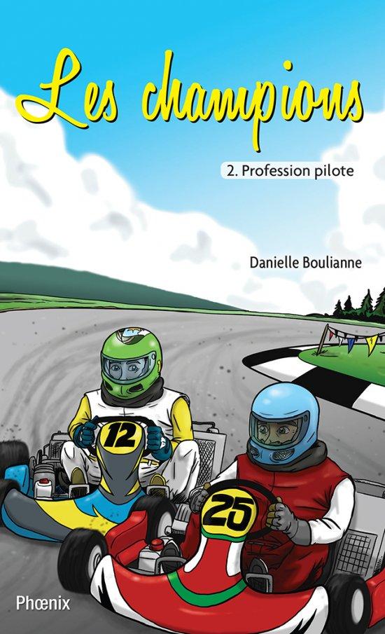Les champions 2 : Profession pilote
