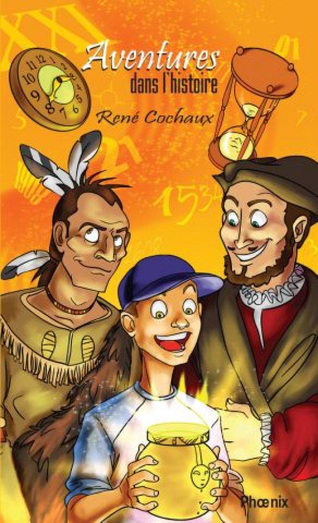 Aventures dans l'histoire de René Cochaux : Prix littéraire Hackmatack - Le choix des jeunes 2010- Finaliste