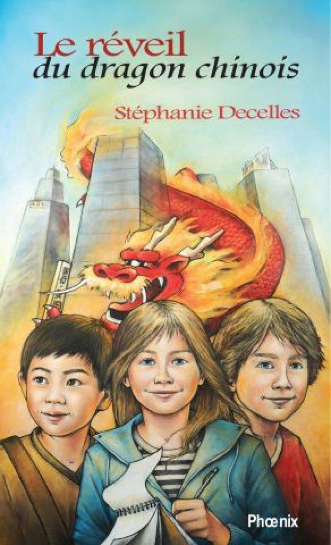 Le réveil du dragon chinois de Stéphanie Decelles : Prix Cécile-Gagnon 2010 - Finaliste