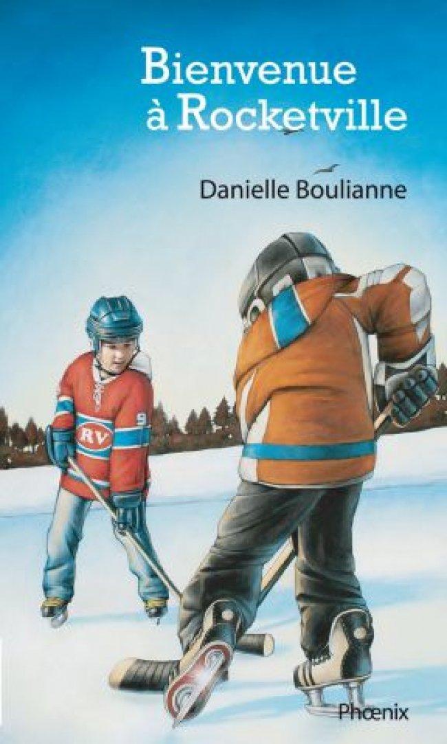 Bienvenue à Rocketville de Danielle Boulianne : Prix littéraire jeunesse Hackmatack 2012 - Finaliste