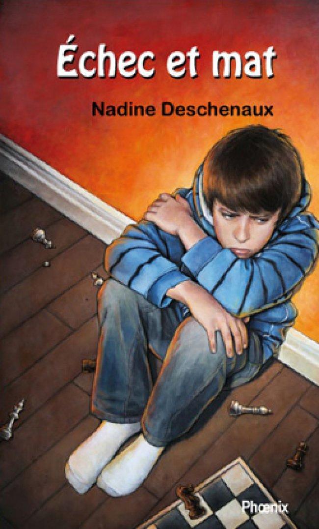 Échec et mat de Nadine Descheneaux : Grand Prix du livre de la Montérégie, catégorie Fiction jeunesse – roman jeunesse 2012 - Lauréat