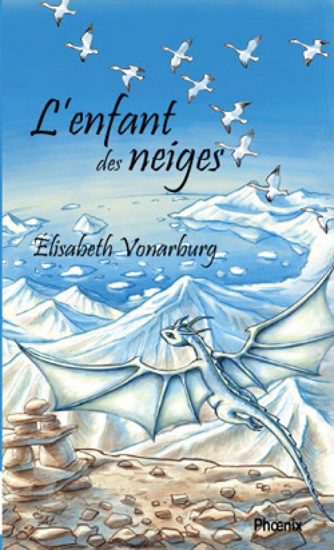 L'enfant des neiges d'Élisabeth Vonarburg : Prix littéraire jeunesse Hackmatack 2014 - Finaliste
