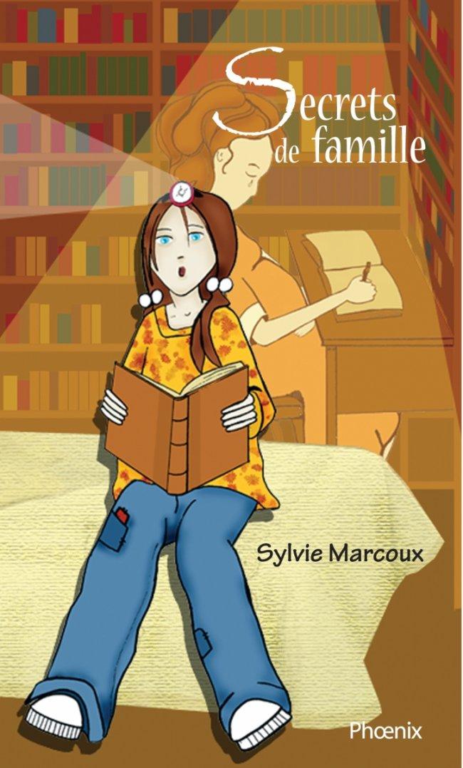 Secrets de famille, de Sylvie Marcoux : Lauréat prix littéraire jeunesse Tamarac, 2012